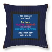 Proud Of My Heart Text Quote Wisdom Words Life Experience By Navinjoshi At Fineartamerica Pod Gifts Throw Pillow