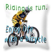 Riding Is Fun. Enjoy Life With A Bicycle  Throw Pillow