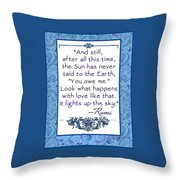 Rumi Quote And Still The Sun Throw Pillow