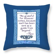 Rumi Quote Be Grateful Throw Pillow