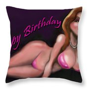 Sexy Happy Birthday Throw Pillow