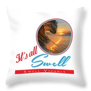 Stay Swell Design  Throw Pillow