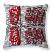 Things Go Better With... Throw Pillow