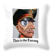 This Is The Enemy - Ww2 Poster Throw Pillow