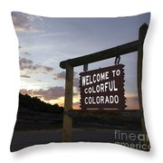 Welcome To Colorful Colorado Throw Pillow