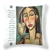 Wine Negativity Poster Throw Pillow