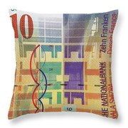 10 Swiss Franc Bill Throw Pillow