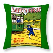 1915 Safety First In Philadelphia Throw Pillow