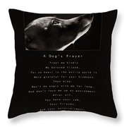 A Dog's Prayer  A Popular Inspirational Portrait And Poem Featuring An Italian Greyhound Rescue Throw Pillow