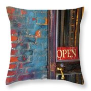 Come On In, We're Open Throw Pillow