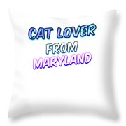 Dog Lover From Maryland Throw Pillow