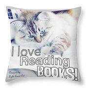 I Love Reading Books Throw Pillow