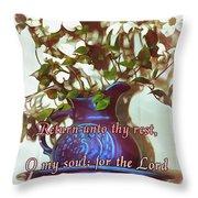 Psalm 116 7 Throw Pillow