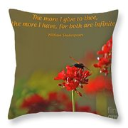 28- The More I Give To Thee Throw Pillow