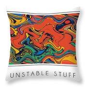 Unstable Stuff Throw Pillow