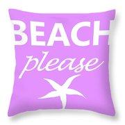 Beach Please Throw Pillow