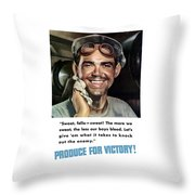 Produce For Victory Throw Pillow