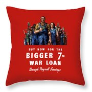 7th War Loan - Ww2 Throw Pillow