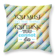Quotes About Life Throw Pillow