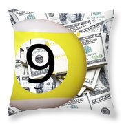 9 Ball - It's All About The Money Throw Pillow