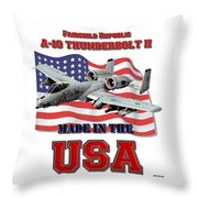 A-10 Thunderbolt Made In The Usa Throw Pillow