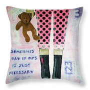 A Day In Pjs Throw Pillow