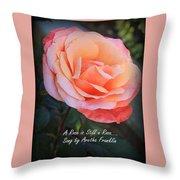 A Rose Is Still A Rose Throw Pillow