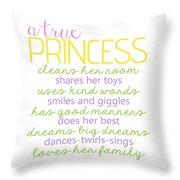 A True Princess Does Her Best Throw Pillow
