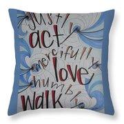 Act Love Walk Throw Pillow