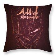 Addict Chocolatier Throw Pillow