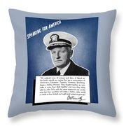 Admiral Nimitz Speaking For America Throw Pillow