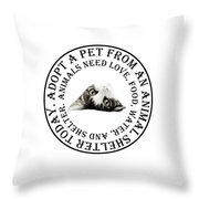Adopt A Pet T-shirt Design Throw Pillow