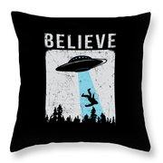 Alien Believe Funny Ufo Gift Throw Pillow