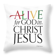 Alive In Christ Throw Pillow