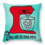 All Up In The Mix Throw Pillow