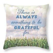Always Grateful Throw Pillow
