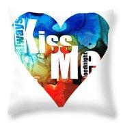 Always Kiss Me Goodnight 6 - Valentine's Day Throw Pillow