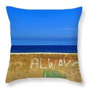 Always Throw Pillow by Silvia Ganora