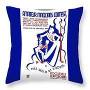 Amateur Magicians Contest Throw Pillow