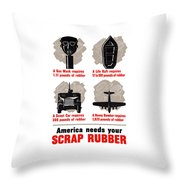 America Needs Your Scrap Rubber Throw Pillow