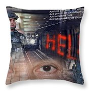 And The Words Of The Prophets Are Written On The Subway Walls II Throw Pillow