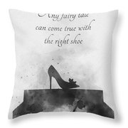 Any Fairy Tale Can Come True Black And White Throw Pillow