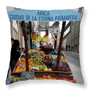 Arica Chile Fruit Stand Throw Pillow