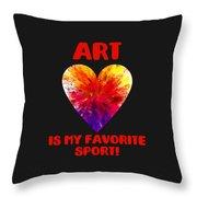 Art Is My Favorite Sport Throw Pillow