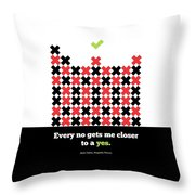 Every No Gets Me Closer Typography Art Inspirational Quotes Poster Throw Pillow