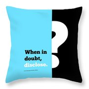 When In Dobut Corporate Start Up Quotes Poster Throw Pillow