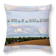 The Simpler Life Throw Pillow