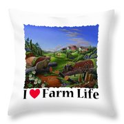 I Love Farm Life - Groundhog - Spring In Appalachia - Rural Farm Landscape Throw Pillow