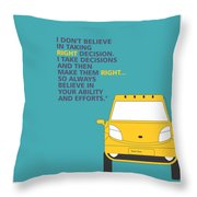 I Dont Believe In Taking Right Decision Quotes Poster Throw Pillow