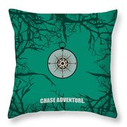 Chase Adventure Inspirational Quotes Poster Throw Pillow